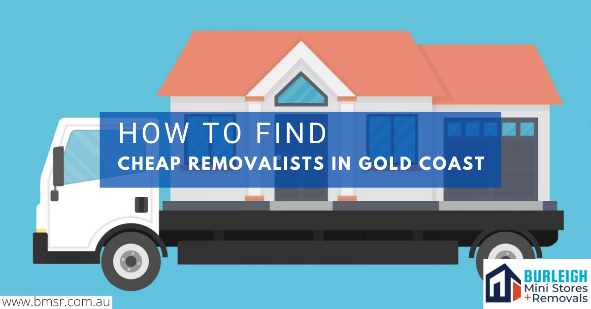 How to Find Cheap Removalists in Gold Coast