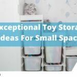 Exceptional Toy storage ideas