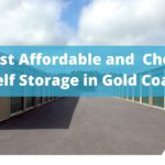 Cheap Self Storage Gold Coast