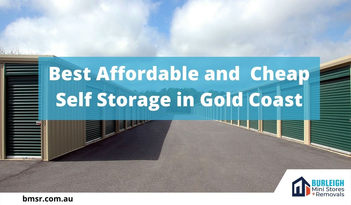 Best Affordable and Cheap Self Storage Gold Coast